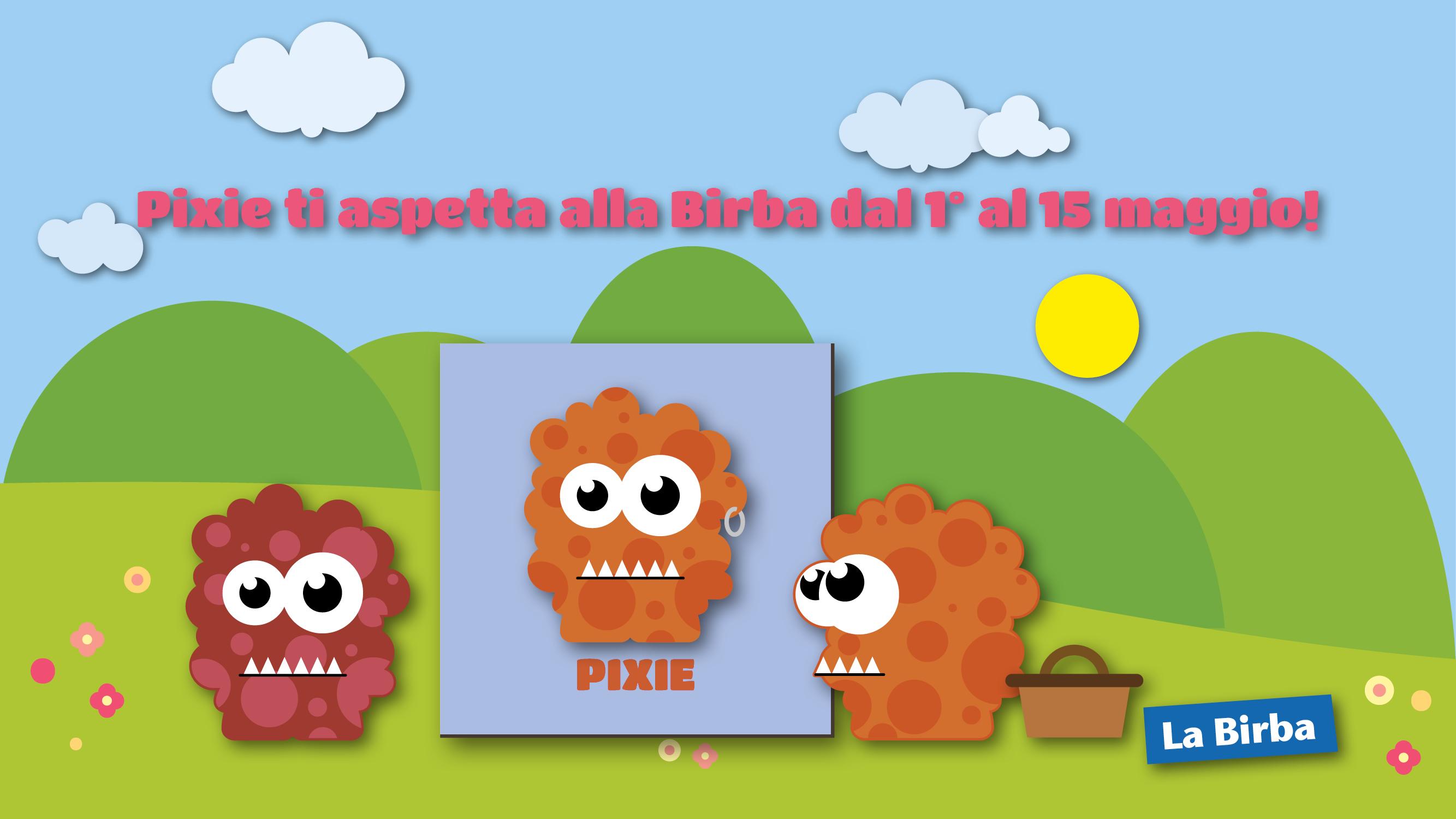 Pixie dal 1° al 15 maggio
