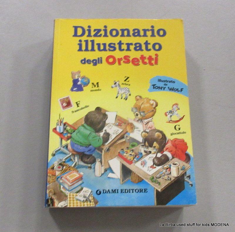 LIBRO DIZIONARIO ILLUSTRATO DEGLI ORSETTI
