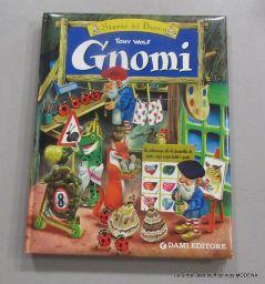 LIBRO GNOMI DI TONY WOLF