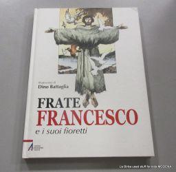 LIBRO FRATE FRANCESCO E I SUOI FIORETTI