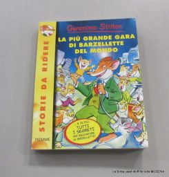 LIBRO GERONIMO STILTON LA PIU GRANDE GARA DI BARZALLETTE