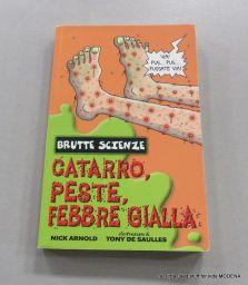 LIBRO CATARRO PESTE FEBBRE GIALLA
